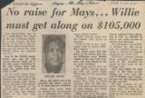 No raise for Mays Willie must get along on $105,000