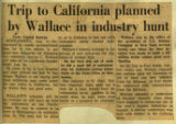 Trip to California planned by Wallace in industry hunt