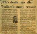 JFKs death may alter Wallaces stump crusade