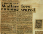 Wallace foes running scared