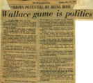 Wallace game is politics