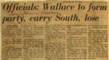 Officials Wallace to form party carry South lose