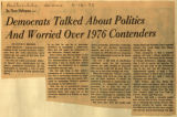 Democrats talked about politics and worried over 1976 contenders