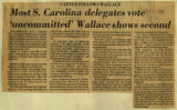 Most South Carolina delegates vote uncommitted Wallace shows second