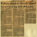 Wallace ahead of liberals tipped Carter over top with delegates