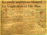 Kennedy ambitions blamed for tragic riots at Ole Miss