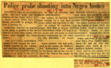 Police probe shooting into negro homes