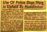 Use of police dogs here is upheld by Huddleston