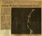 George Wallaces quadrennial fever